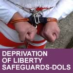 DEPRIVATION OF LIBERTY SAFEGUARDS-DOLS